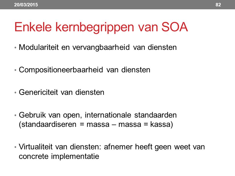 Enkele kernbegrippen van SOA