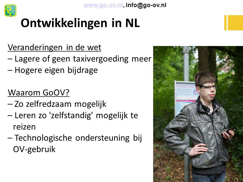 Ontwikkelingen in NL Veranderingen in de wet