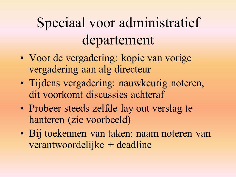 Speciaal voor administratief departement
