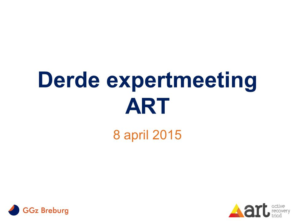 Derde expertmeeting ART