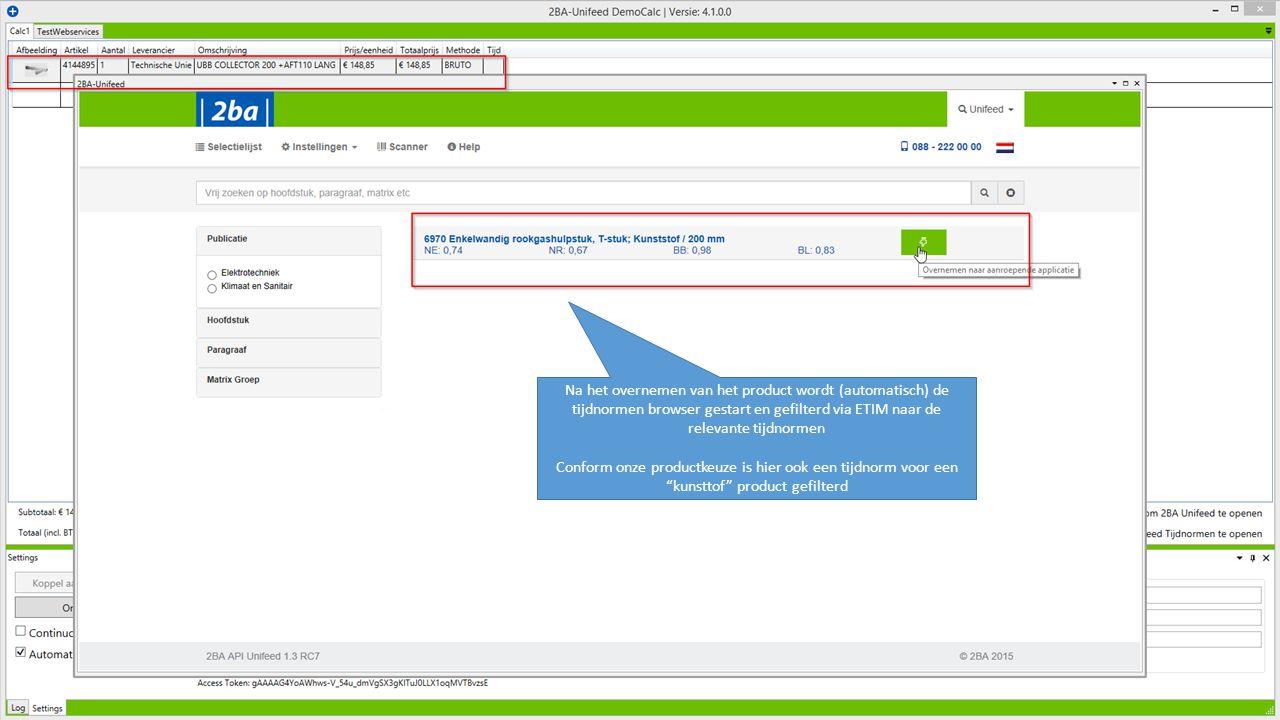 Na het overnemen van het product wordt (automatisch) de tijdnormen browser gestart en gefilterd via ETIM naar de relevante tijdnormen Conform onze productkeuze is hier ook een tijdnorm voor een kunsttof product gefilterd