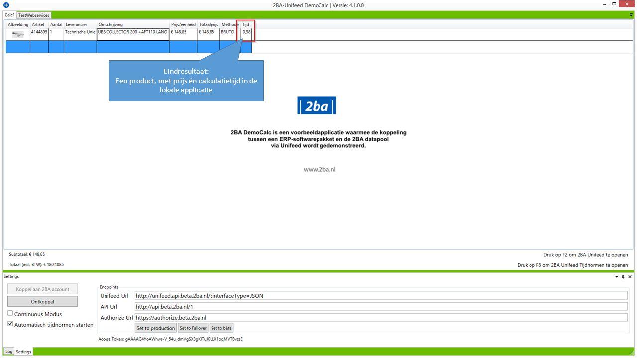 Eindresultaat: Een product, met prijs én calculatietijd in de lokale applicatie