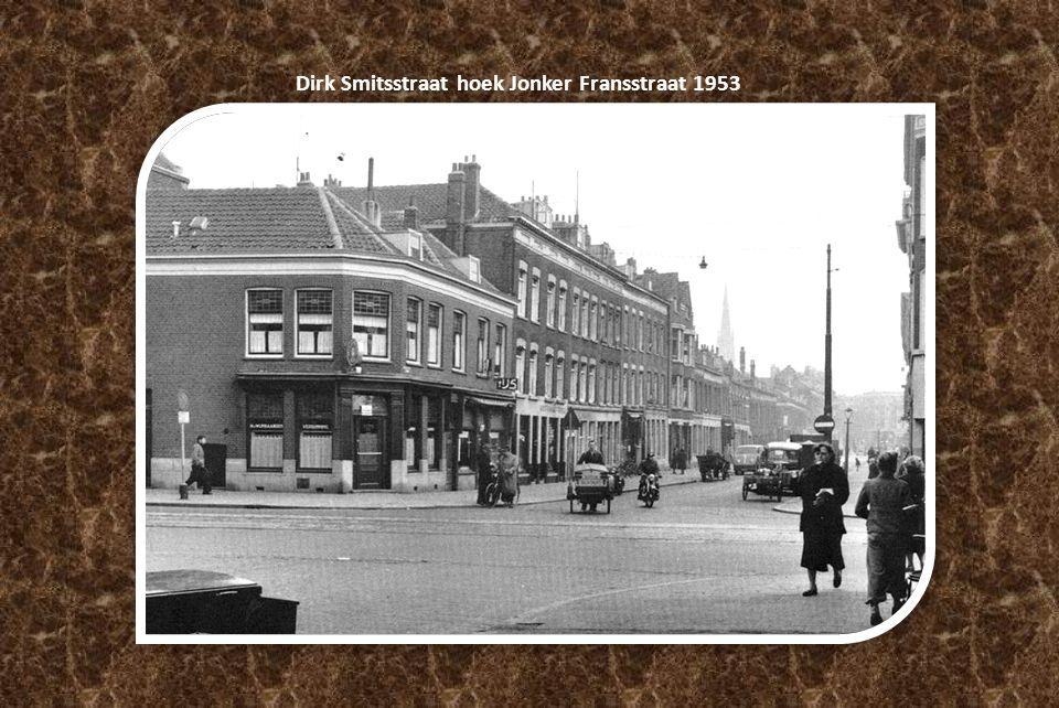 Dirk Smitsstraat hoek Jonker Fransstraat 1953