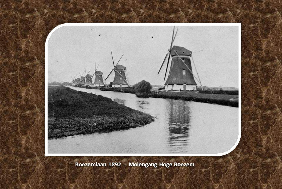 Boezemlaan 1892 - Molengang Hoge Boezem