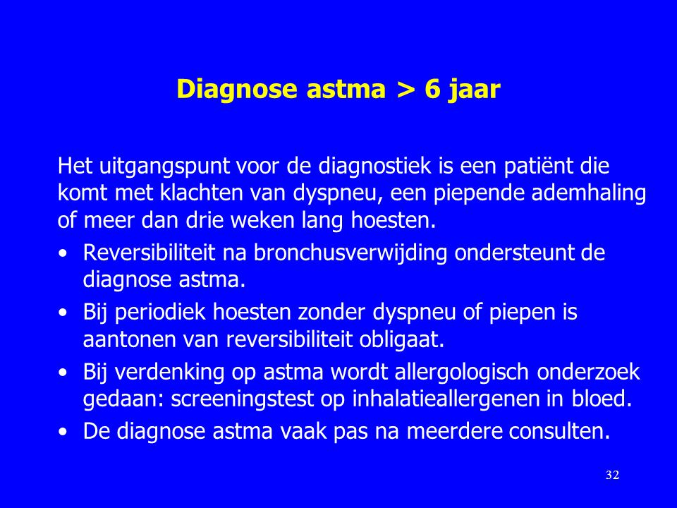 Diagnose astma > 6 jaar