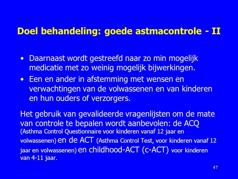 Doel behandeling: goede astmacontrole - II