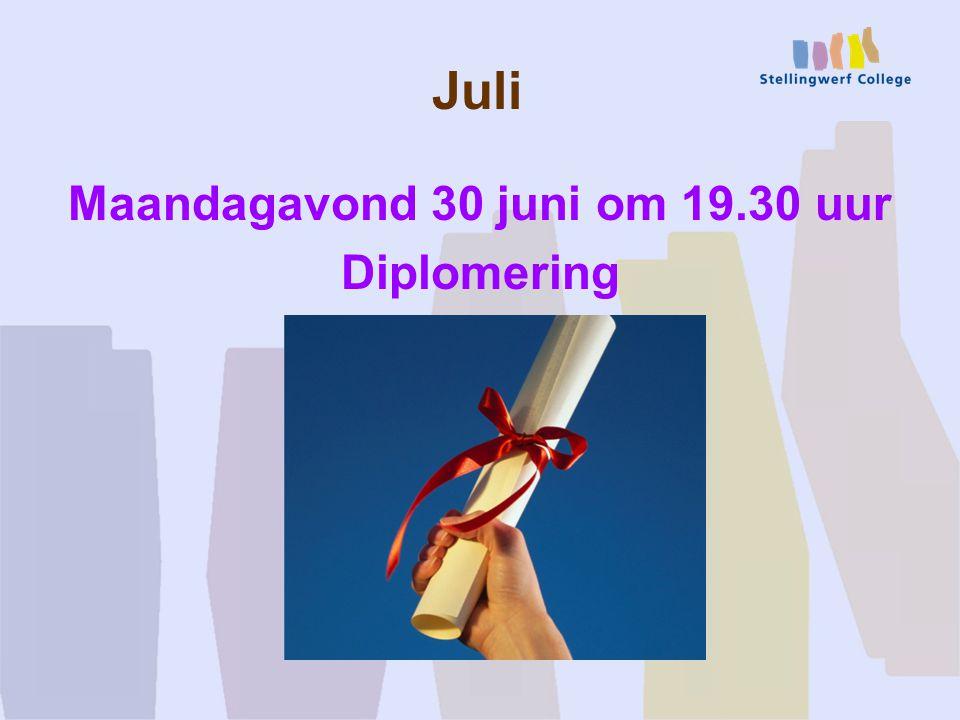 Maandagavond 30 juni om 19.30 uur Diplomering