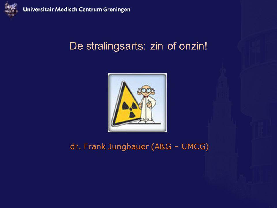De stralingsarts: zin of onzin!