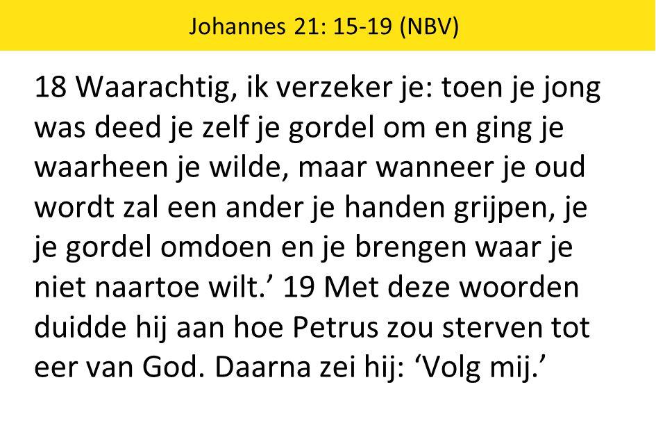 Johannes 21: 15-19 (NBV)
