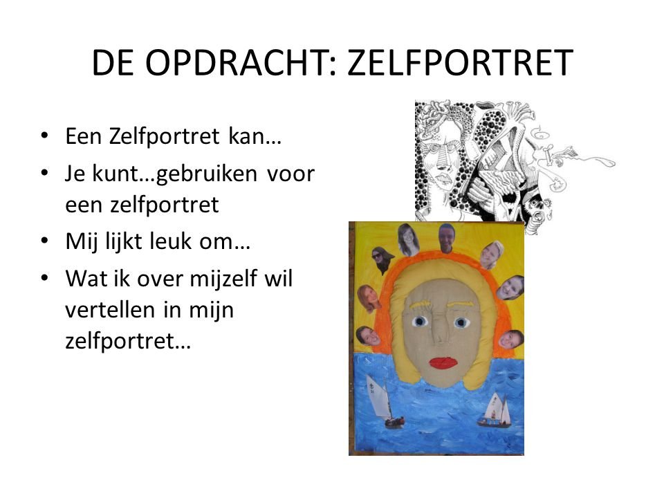 DE OPDRACHT: ZELFPORTRET