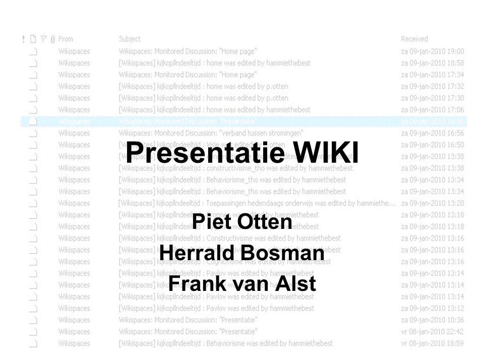 Piet Otten Herrald Bosman Frank van Alst