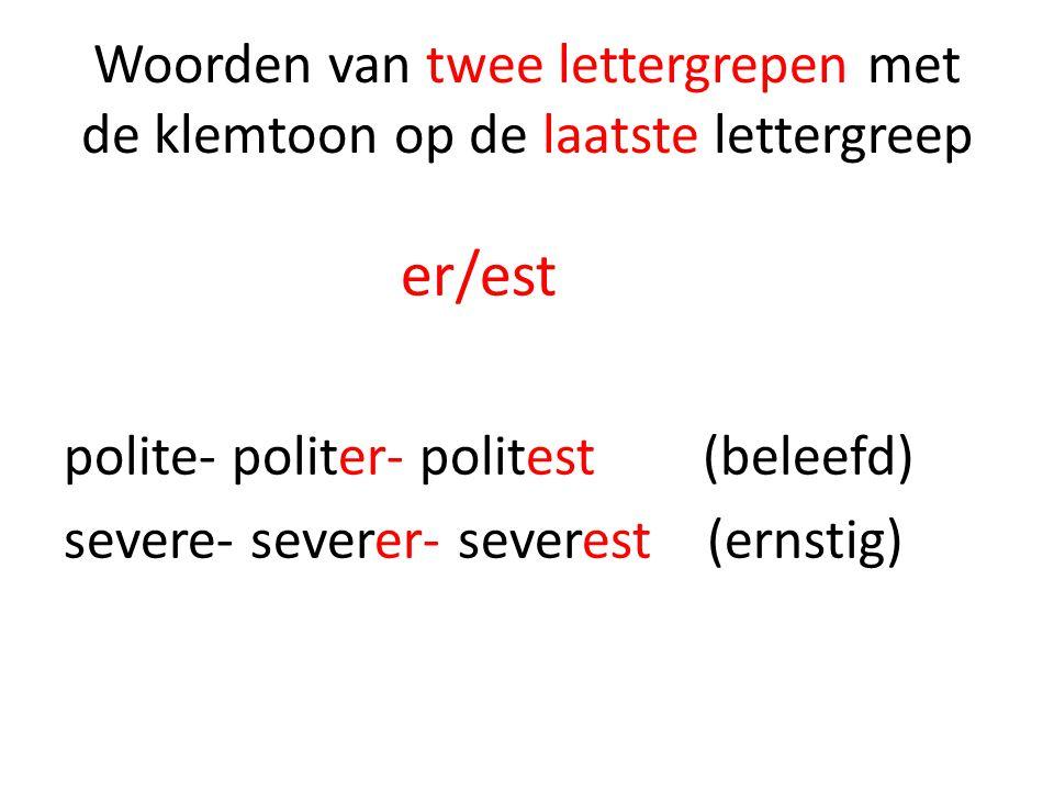 Woorden van twee lettergrepen met de klemtoon op de laatste lettergreep
