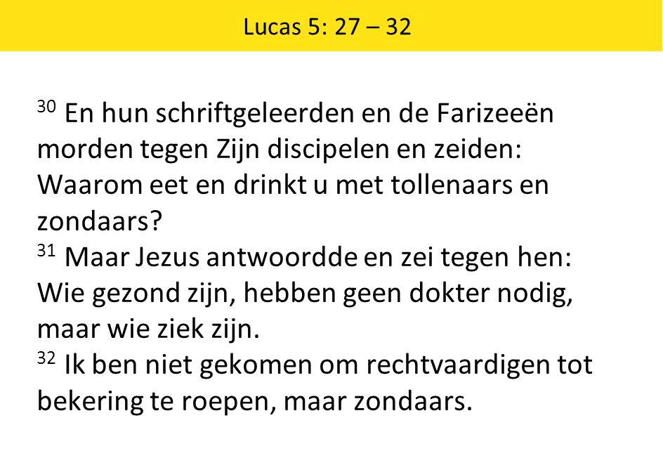 Lucas 5: 27 – 32