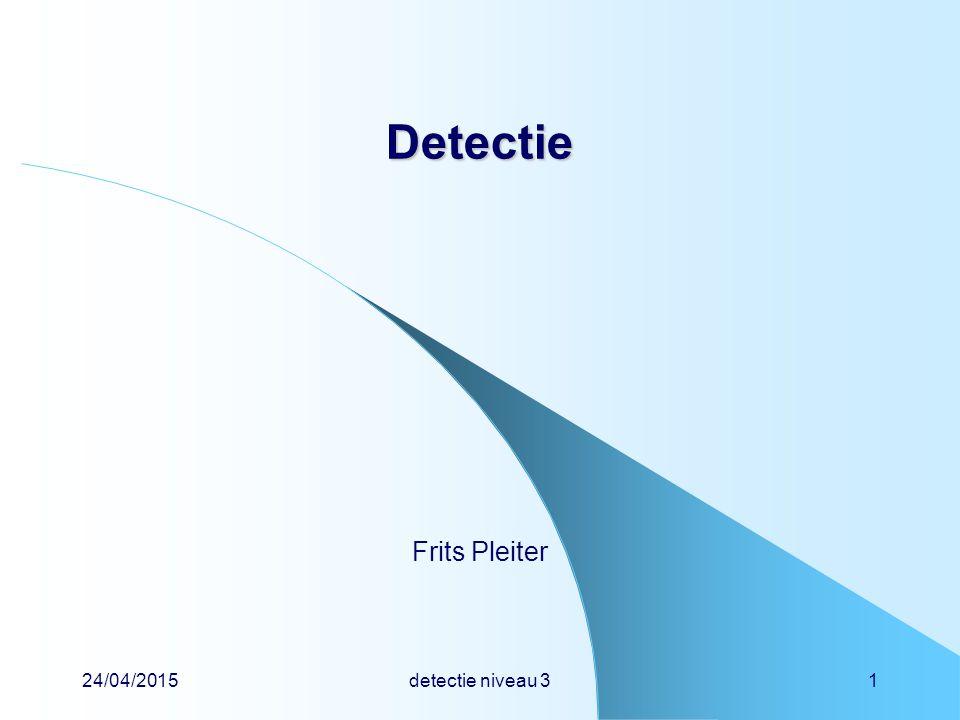 Detectie Frits Pleiter 14/04/2017 detectie niveau 3