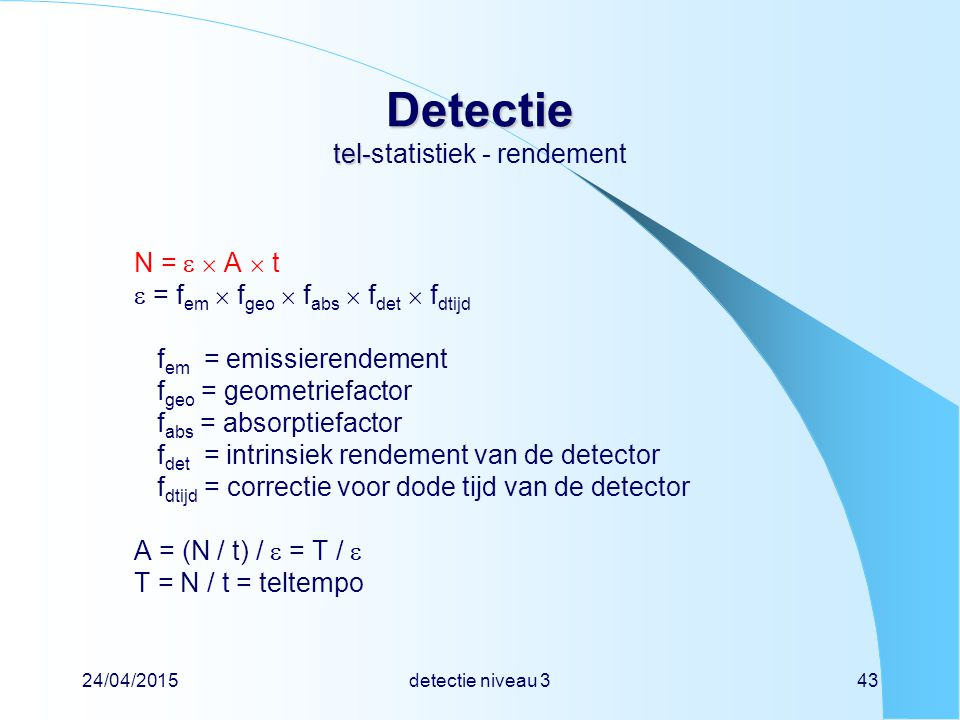 Detectie tel-statistiek - rendement