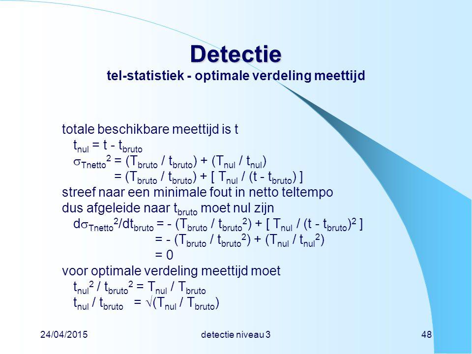 Detectie tel-statistiek - optimale verdeling meettijd