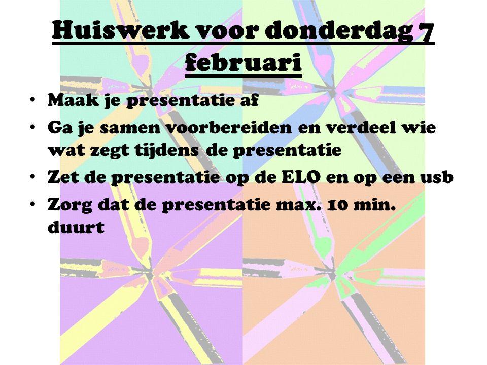 Huiswerk voor donderdag 7 februari