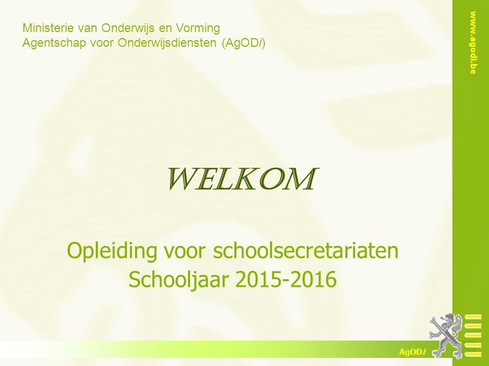 Opleiding voor schoolsecretariaten Schooljaar 2015-2016
