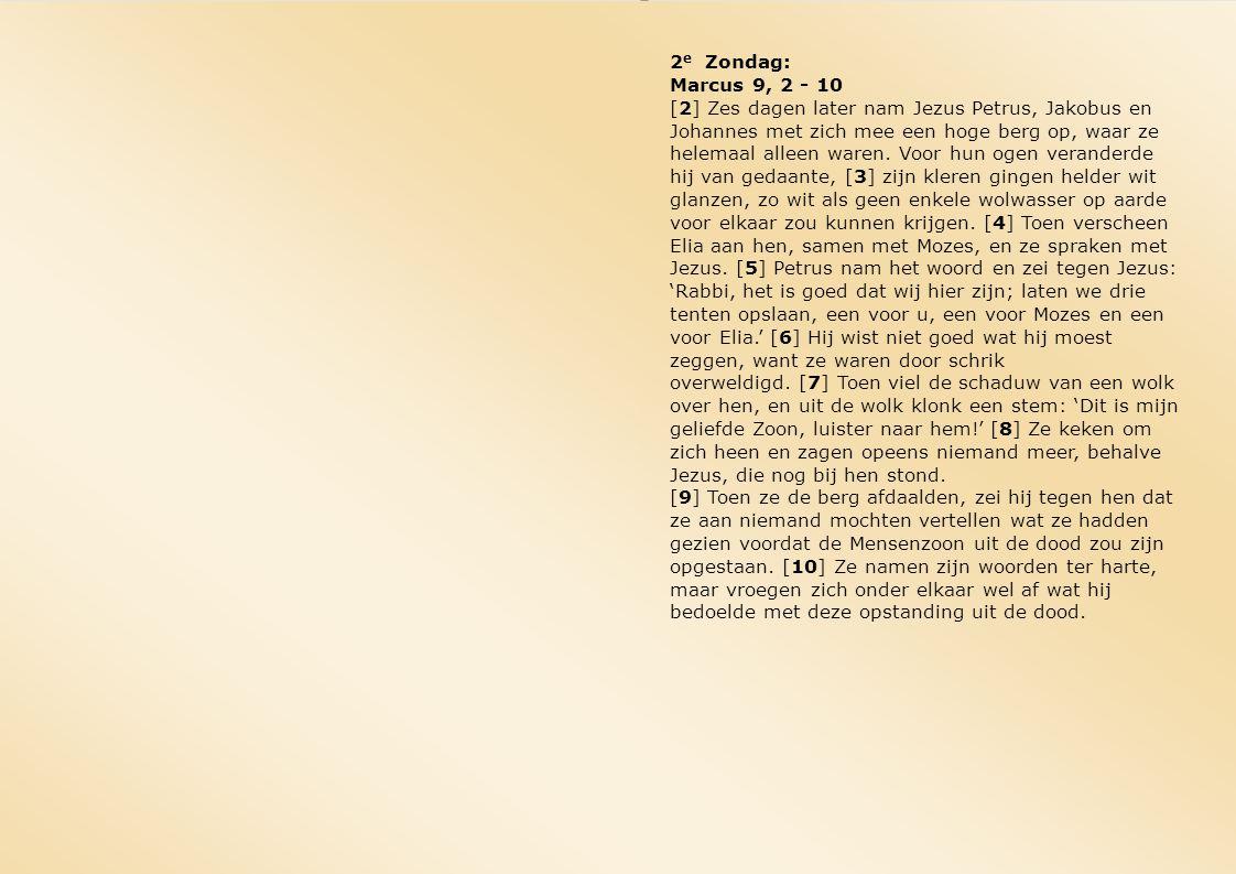 2e Zondag: Marcus 9, 2 - 10