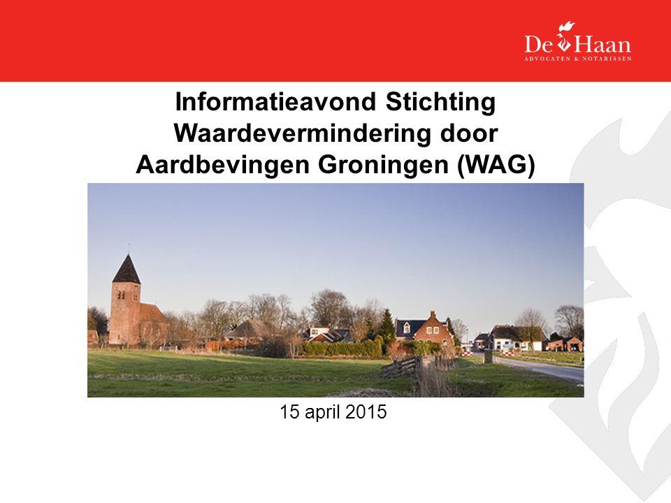 Informatieavond Stichting Waardevermindering door Aardbevingen Groningen (WAG)