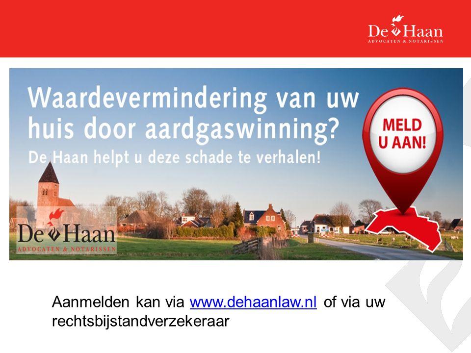 Aanmelden kan via www.dehaanlaw.nl of via uw rechtsbijstandverzekeraar