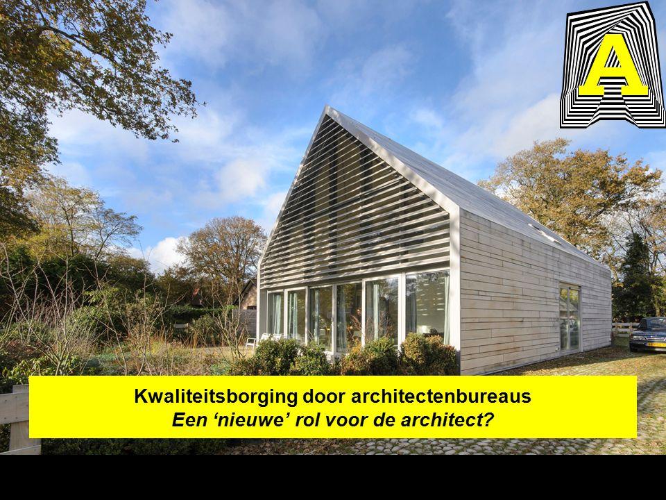 Kwaliteitsborging door architectenbureaus