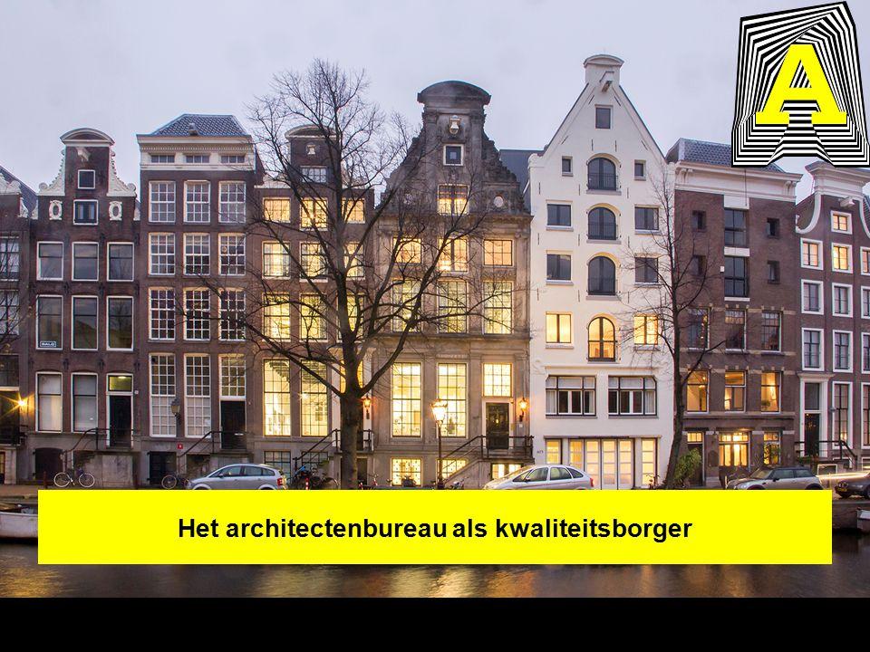Het architectenbureau als kwaliteitsborger