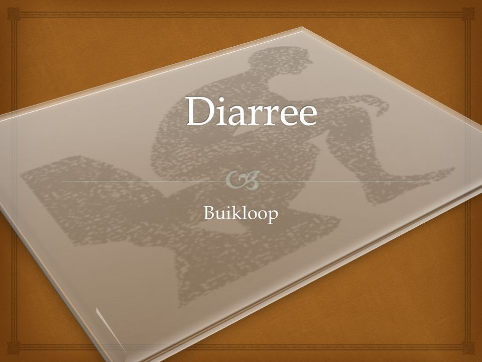 Diarree Buikloop