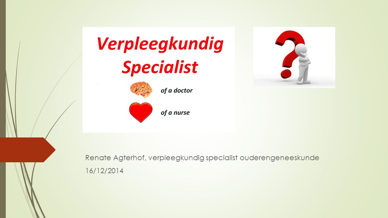 Renate Agterhof, verpleegkundig specialist ouderengeneeskunde