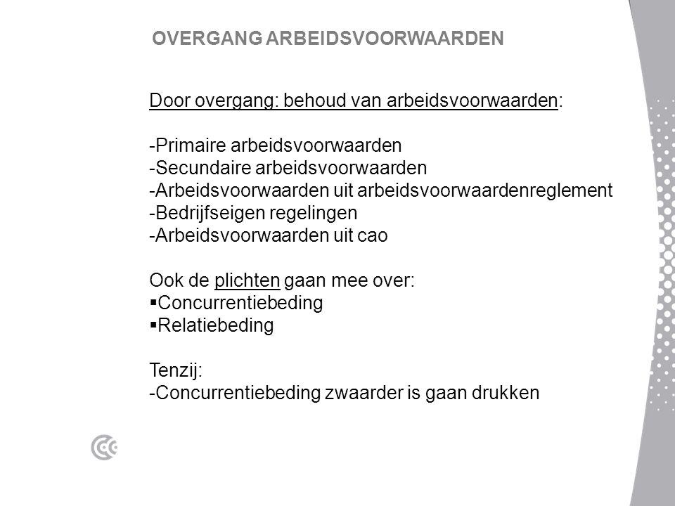 OVERGANG ARBEIDSVOORWAARDEN
