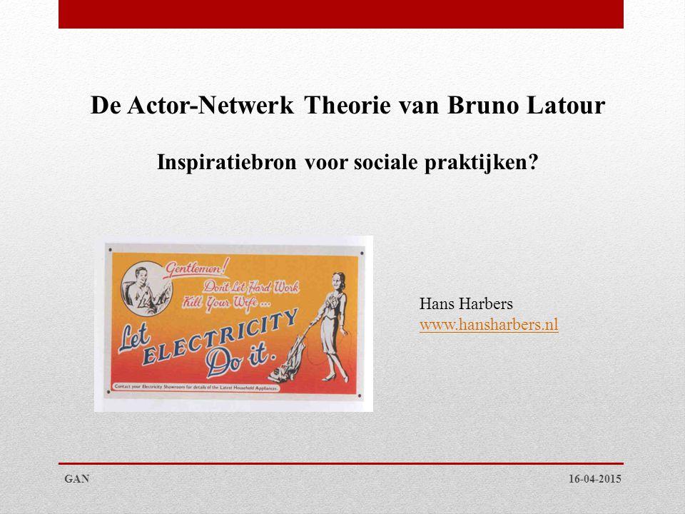 De Actor-Netwerk Theorie van Bruno Latour