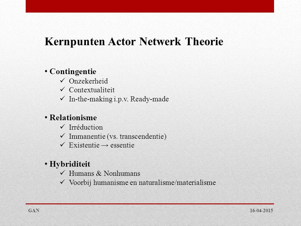 Kernpunten Actor Netwerk Theorie