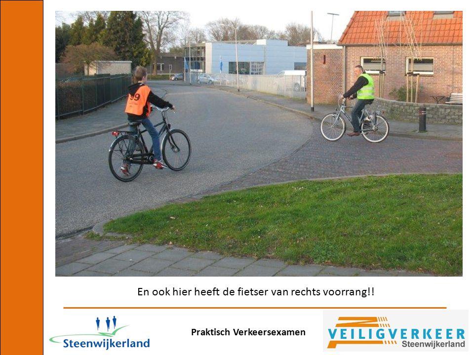 En ook hier heeft de fietser van rechts voorrang!!