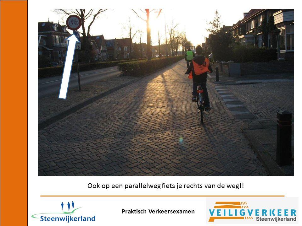 Ook op een parallelweg fiets je rechts van de weg!!