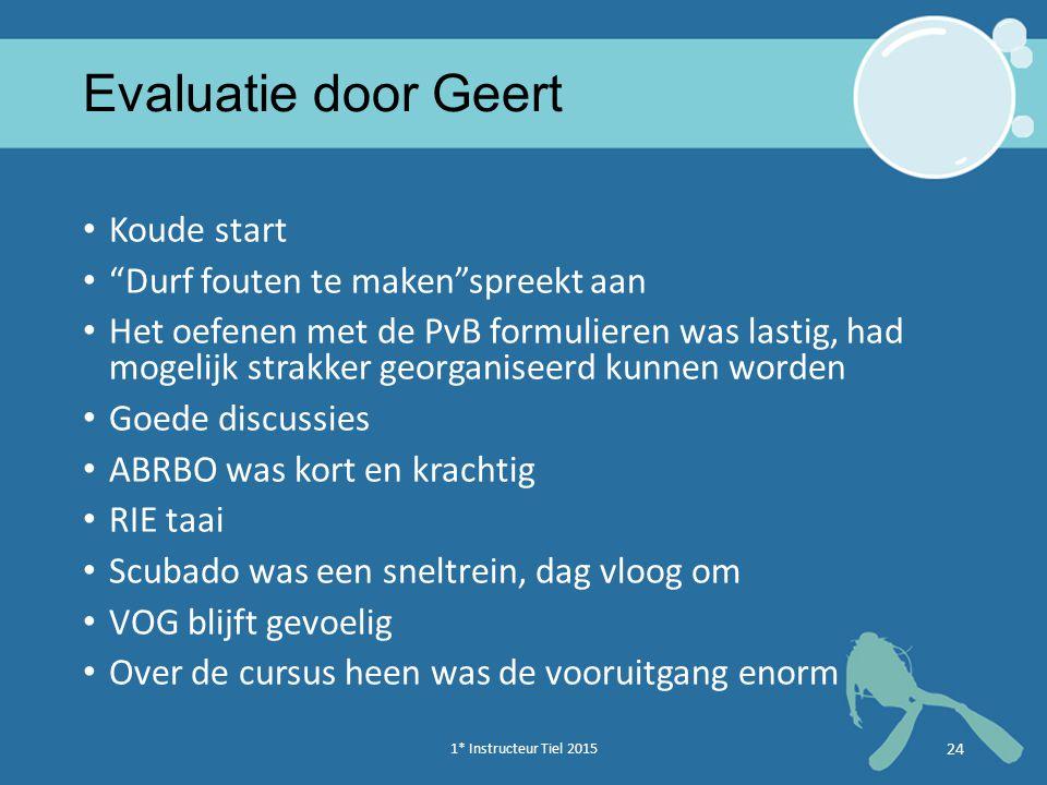 Evaluatie door Geert Koude start Durf fouten te maken spreekt aan