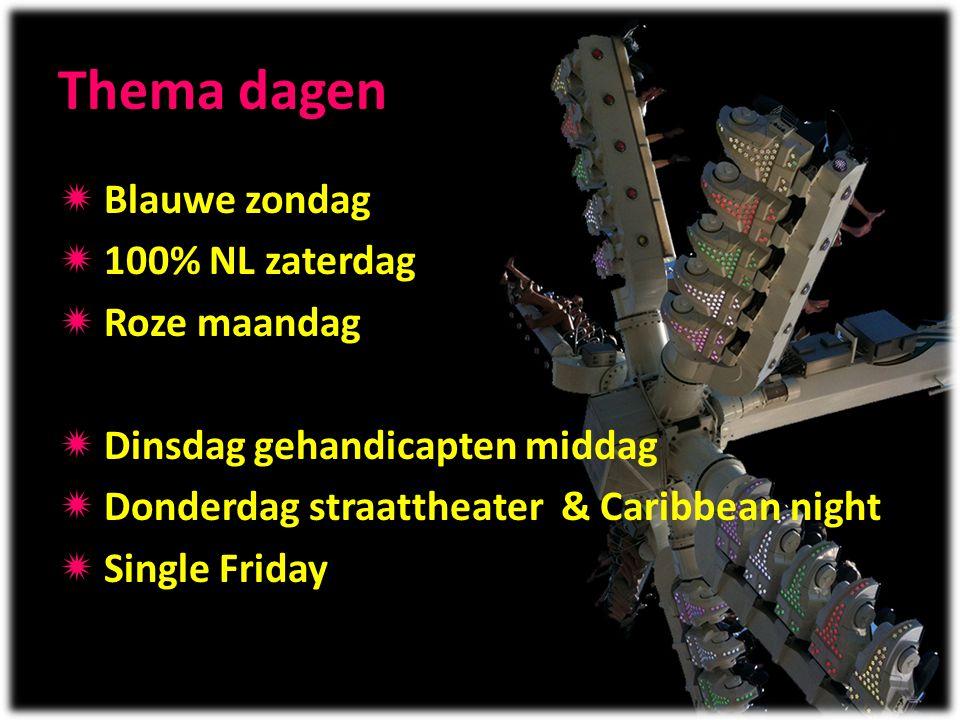Thema dagen Blauwe zondag 100% NL zaterdag Roze maandag