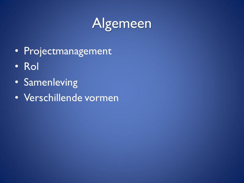 Algemeen Projectmanagement Rol Samenleving Verschillende vormen