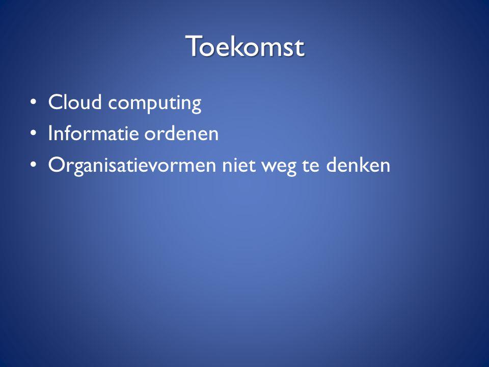 Toekomst Cloud computing Informatie ordenen