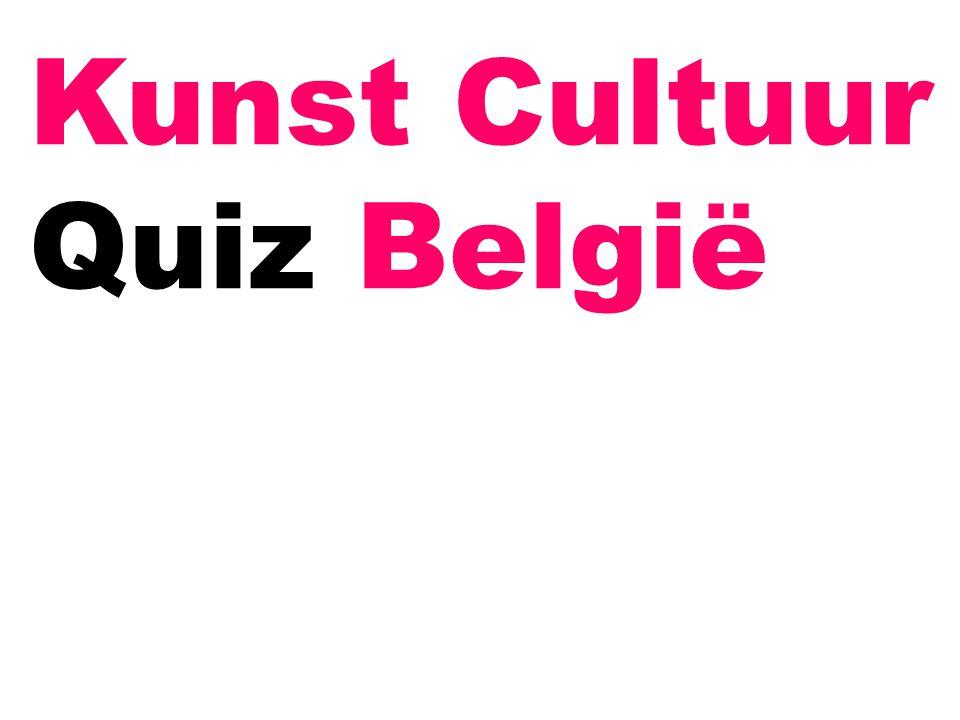 Kunst Cultuur Quiz België