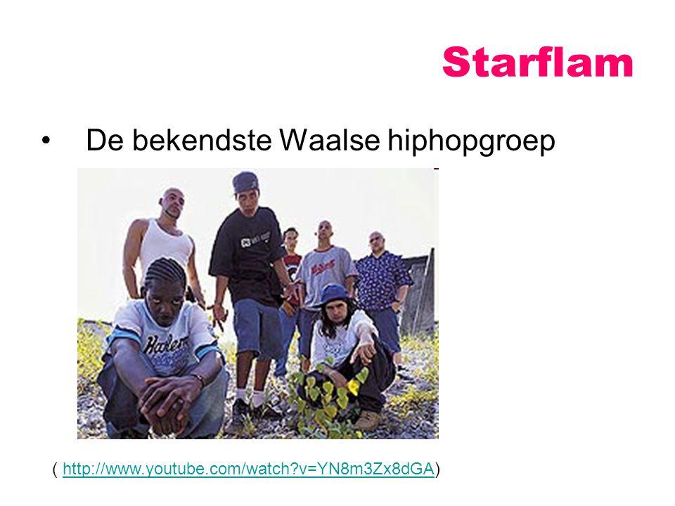 Starflam De bekendste Waalse hiphopgroep