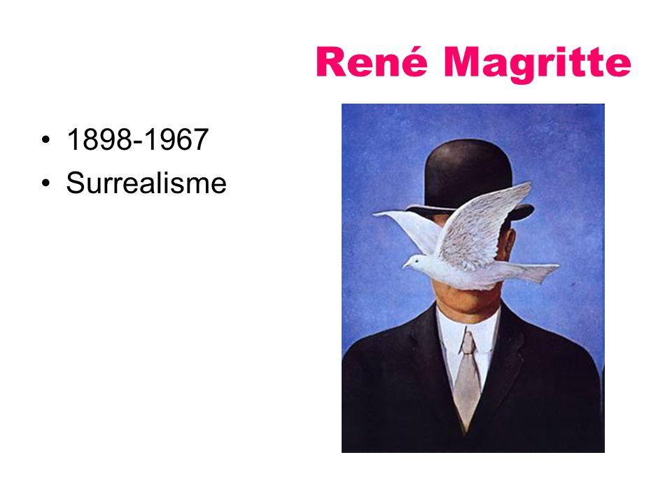 René Magritte 1898-1967 Surrealisme