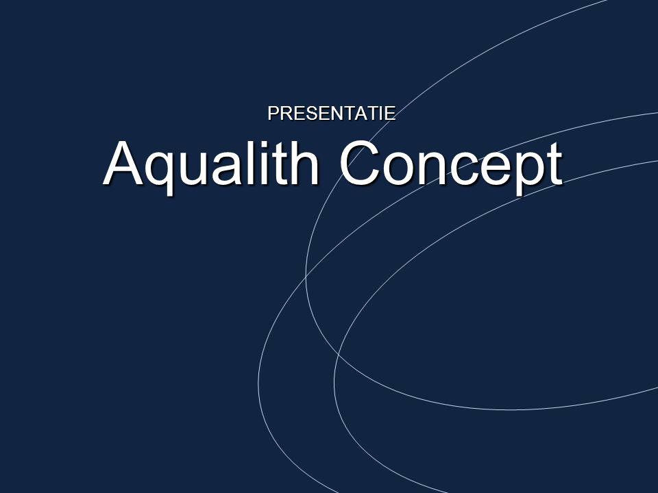 PRESENTATIE Aqualith Concept