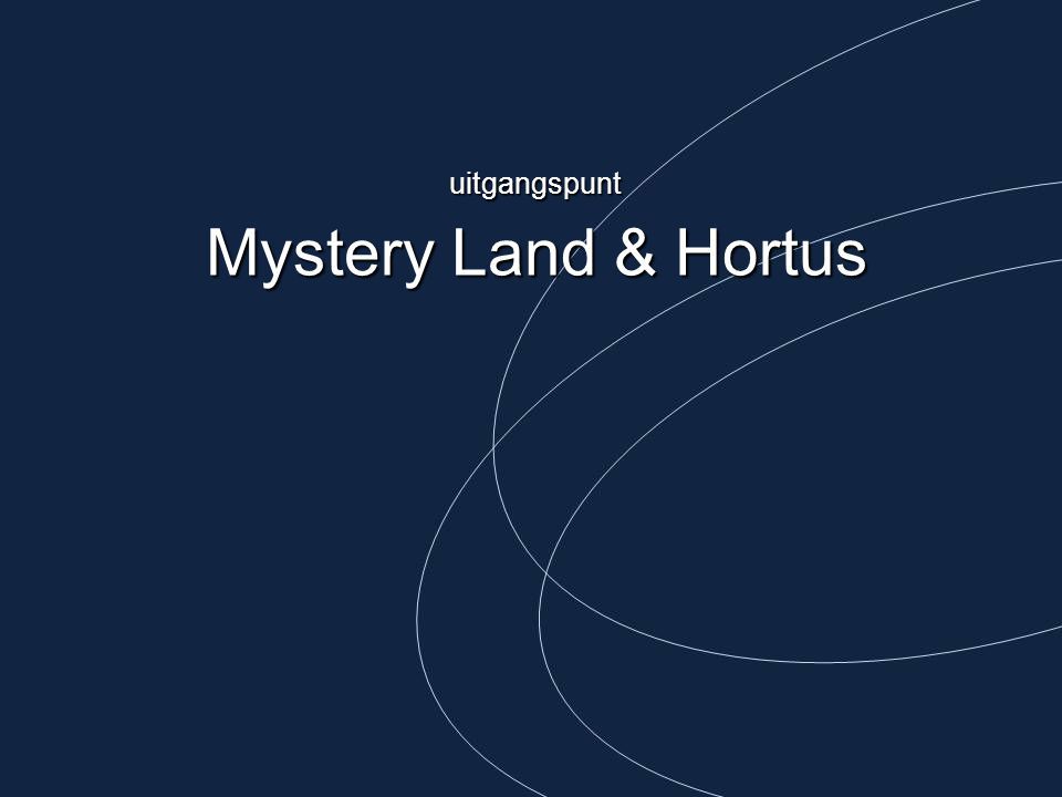 uitgangspunt Mystery Land & Hortus