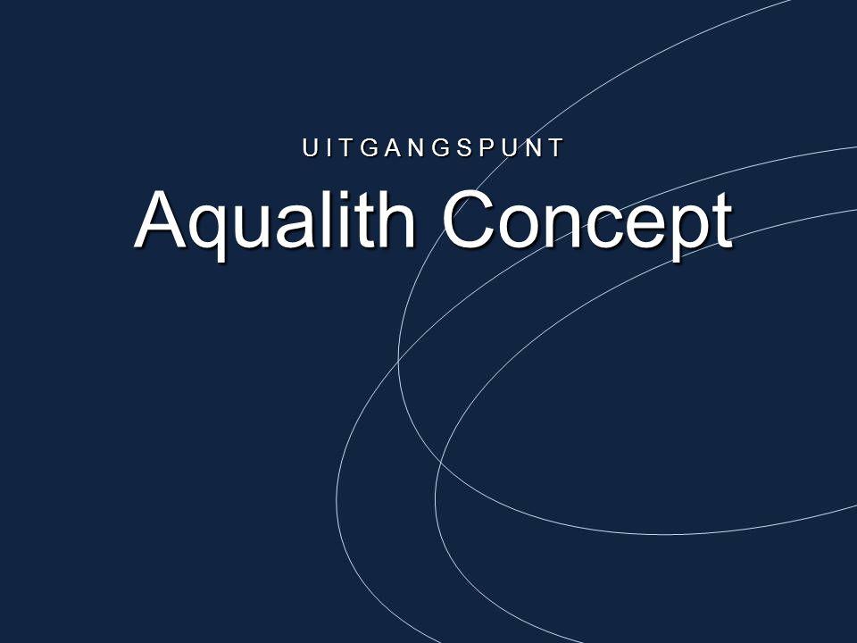 U I T G A N G S P U N T Aqualith Concept