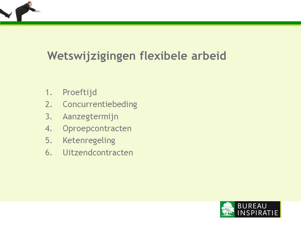Wetswijzigingen flexibele arbeid