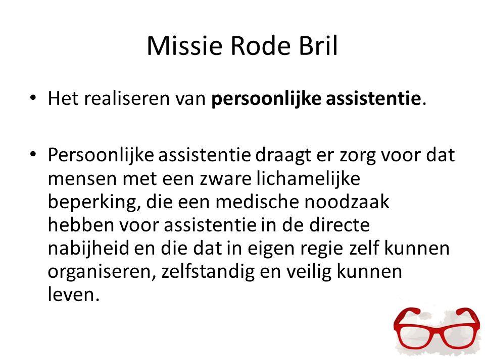 Missie Rode Bril Het realiseren van persoonlijke assistentie.