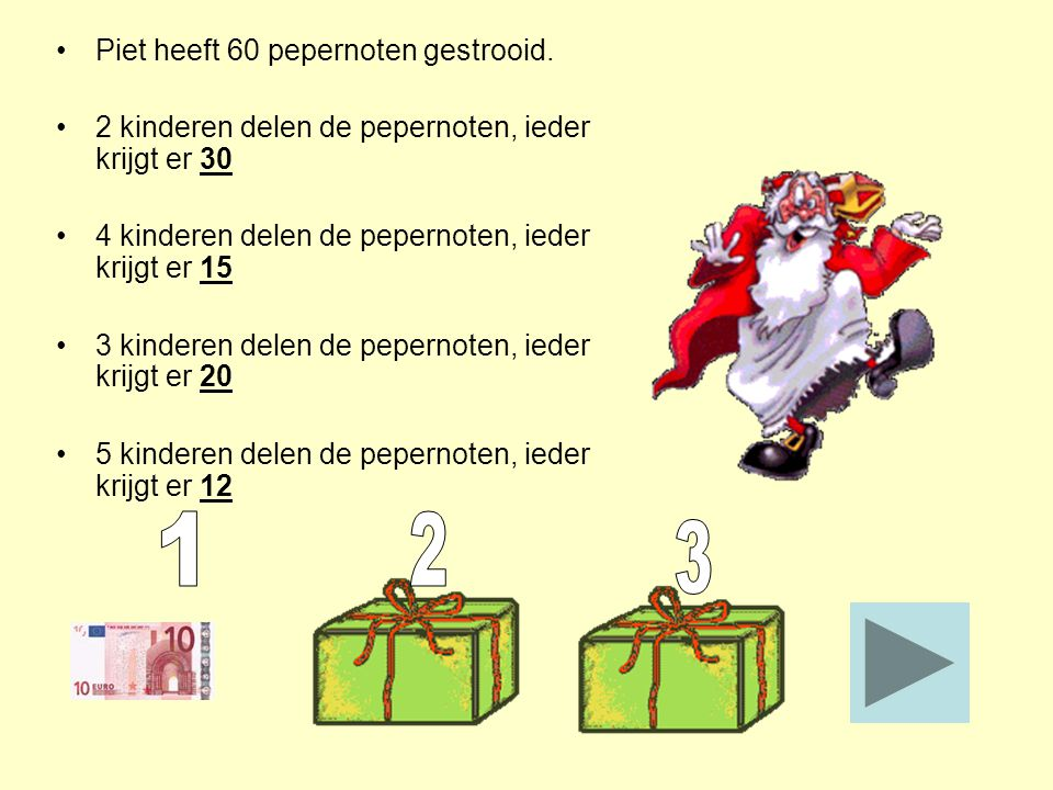 1 2 3 Piet heeft 60 pepernoten gestrooid.
