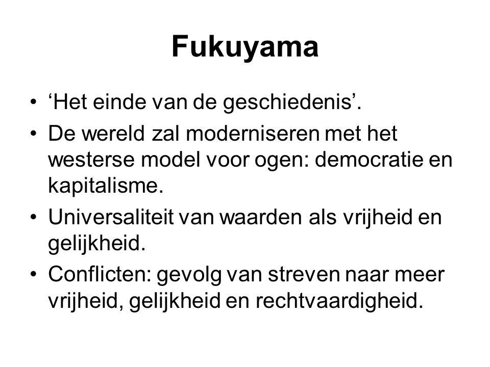 Fukuyama 'Het einde van de geschiedenis'.