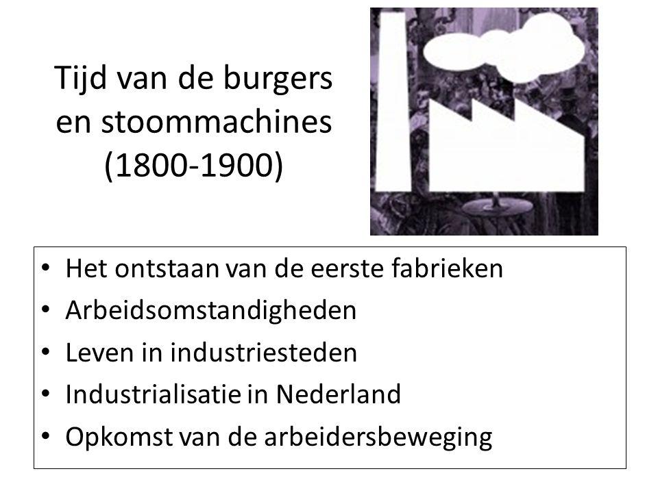 Tijd van de burgers en stoommachines (1800-1900)