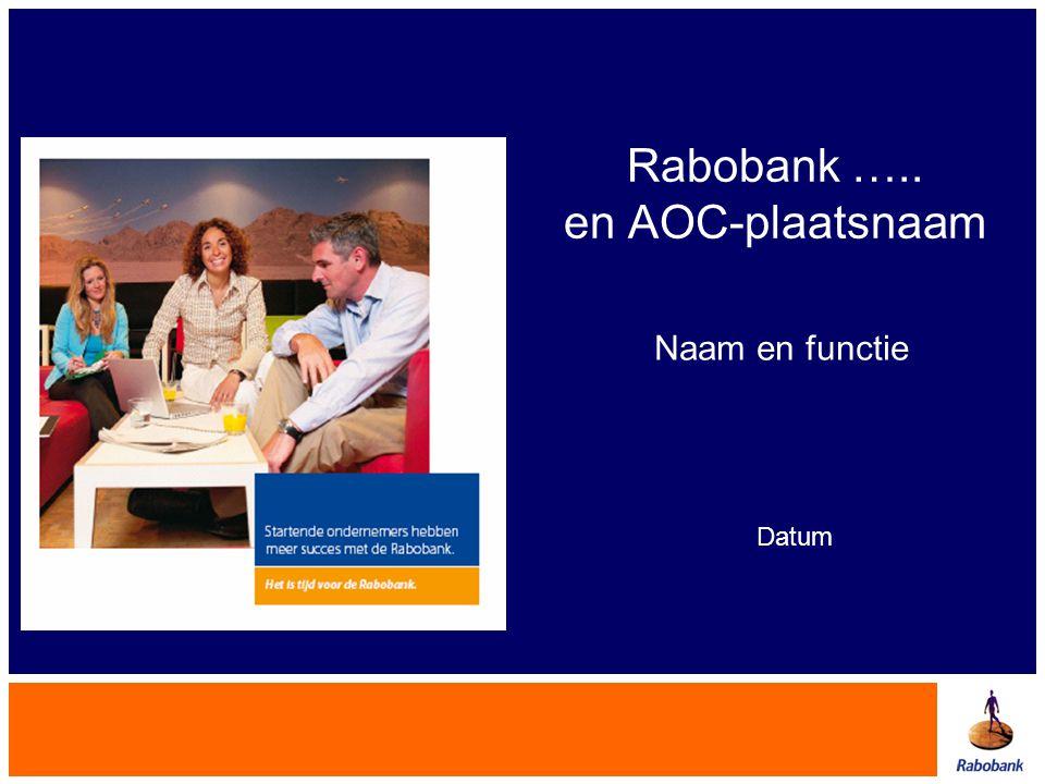 Rabobank ….. en AOC-plaatsnaam